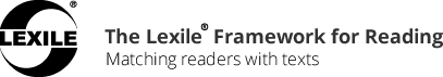 The Lexile Framework for Reading. Click for link.